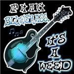 Bluegrass Music Humorous T-Shirts , bumper Sticker