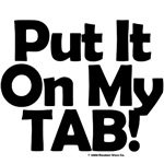 Put It On My Tab!
