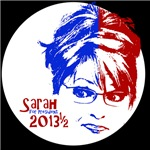 Sarah for President  2013 & 1/2