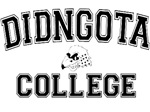 DIDNGOTA College t-shirts & gifts