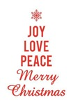 Joy, love, peace, merry Christmas