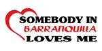 Somebody in Barranquilla loves me