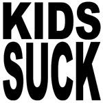 Kids Suck
