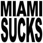 Miami Sucks