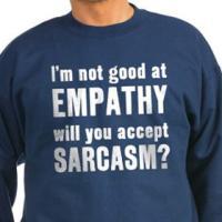 Not Good at Empathy