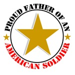 Proud Father Of An American Soldier