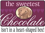 The sweetest chocolate!