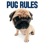 Pug Rules. Pug T-shirts and gifts  for Pug Lovers.