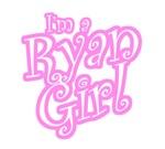 I'm a Ryan Girl T-shirts. I'm a Ryan Girl T-shirt