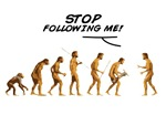 Evolution 2 T-shirts. Stop Following me!