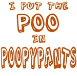 I Put The Poo In Poopypants