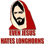 Even Jesus Hates Longhorns