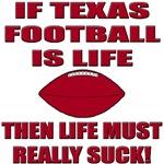 If Texas Football Is Life