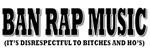 Ban Rap Music