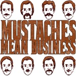 Mustaches Mean Business