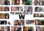 The Many Faces Of W
