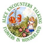 Alice Encounters Talking Flowers