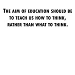 Teach Us How To Think