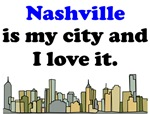 Nashville Is My City And I Love It