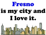 Fresno Is My City And I Love It