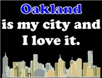 Oakland Is My City And I Love It