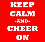 Keep Calm And Cheer On (Red)
