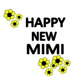 HAPPY NEW MIMI