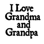 I love Grandma and Grandpa