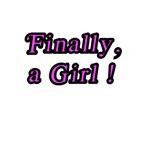 Finally, a Girl!