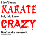 I DON'T KNOW KARATE T-SHIRTS AND GIFTS