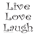 LIVE LOVE LAUGH T-SHIRTS AND GIFTS