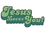 Jesus Loves You T-shirts & Gifts