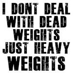 Dead weights