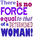 No Force Determined Woman