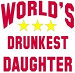 World's Drunkest Daughter