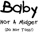 Not A Midget Do Not Toss