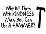 Why Kill Kindness