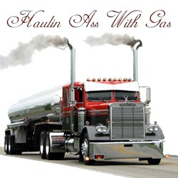 Haulin Ass With Gas