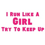 I Run Like A Girl - Try To Keep Up