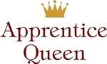 Apprentice Queen