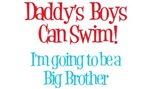 Daddy's Boys Can Swim - Big Brother