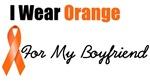 I Wear Orange For My Boyfriend
