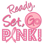 Ready, Set, Go Pink Breast Cancer T-Shirts