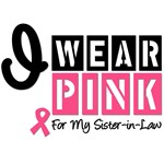 I Wear Pink For My Sister-in-Law T-Shirts