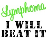 Lymphoma I Will Beat It T-Shirts & Gifts