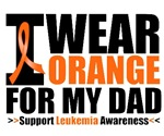 I Wear Orange For My Dad Leukemia Shirts