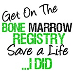 Get on The BMT Registry Save a Life T-Shirts
