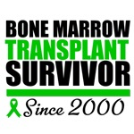 Bone Marrow Transplant Survivor '00 T-Shirts