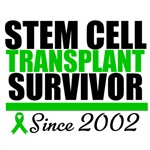Stem Cell Transplant Survivor Since 2002 T-Shirts