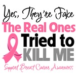 Yes, They're Fake Breast Cancer TShirts